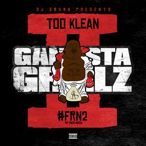 #Frn2 Gangsta Grillz