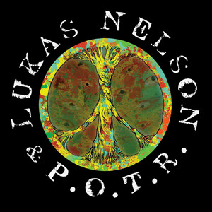 Sampler - Lukas Nelson and Promise of the Real