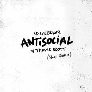 Antisocial (with Travis Scott) [Ghali Remix]