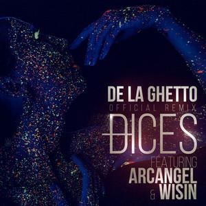 Dices (Remix) [feat. Arcangel & Wisin]