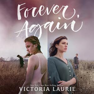 Forever, Again (Unabridged) Audiobook