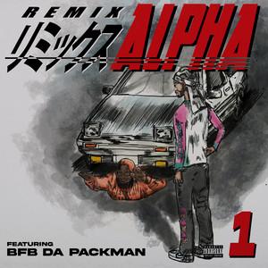 Alpha (feat. Bfb Da Packman) [Remix]