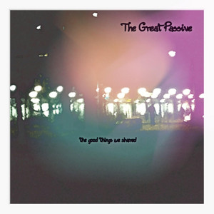 The Good Things We Shared album