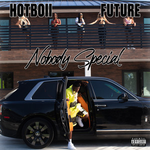 Hotboii, Future - Nobody Special (with Future) Mp3 Download