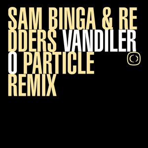 Vandilero - Particle Remix