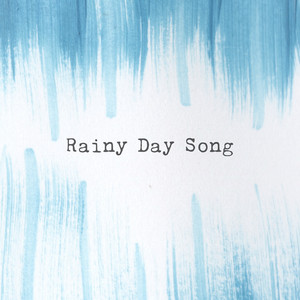 Rainy Day Song