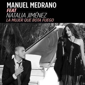 La Mujer Que Bota Fuego  - Manuel Medrano