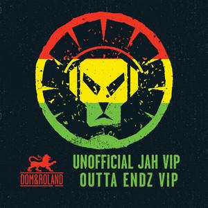 Unofficial Jah VIP / Outta Endz VIP