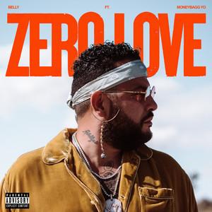 Belly, Moneybagg Yo - Zero Love (ft. Moneybagg Yo) Mp3 Download