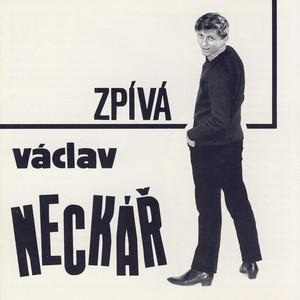 Václav Neckář - Zpívá Václav Neckář