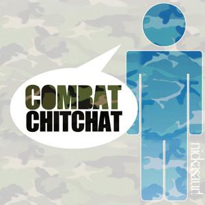 Combat Chitchat