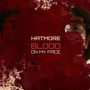 Blood on My Face