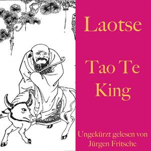 Laotse: Tao Te King Audiobook