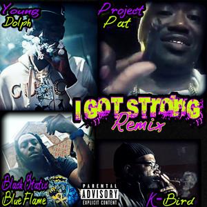 I Got Strong (Remix)
