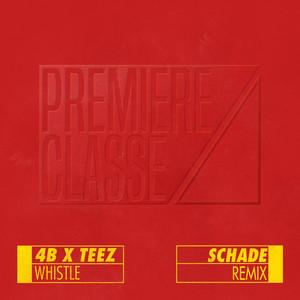 Whistle (Schade Remix)