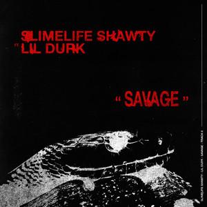 Savage (feat. Lil Durk)