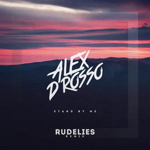 Stand By Me (RudeLies Remix)