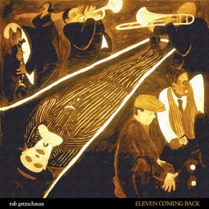 Eleven Coming Back album