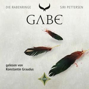 Die Rabenringe - Gabe Hörbuch kostenlos