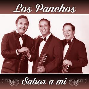 Sabor a Mi - Los Panchos