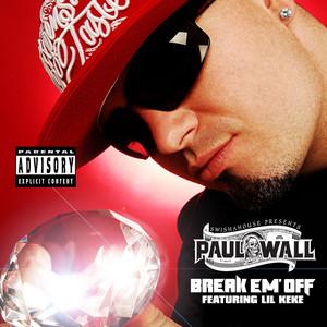 Break Em' Off (Explicit Online music)