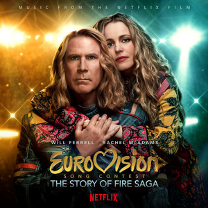 Eurovision Song Contest: The Story of Fire Saga (Music from the Netflix Film) album