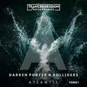 Atlantis - Extended Mix by Darren Porter, Kolliders