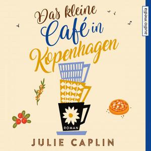 Das kleine Café in Kopenhagen Hörbuch kostenlos