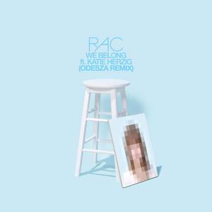 We Belong - Odesza Remix by RAC, Katie Herzig