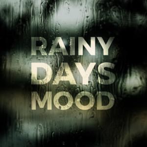 Rainy Days Mood