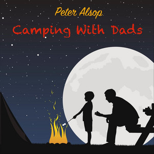 Camping with Dads