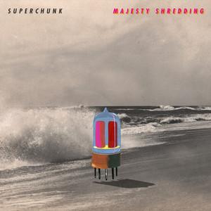 Superchunk  Majesty Shredding :Replay