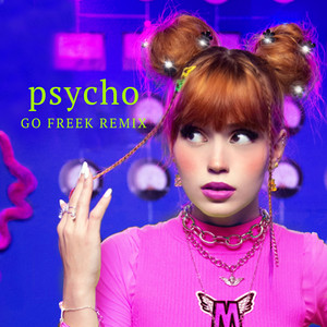 Psycho (Go Freek Remix)