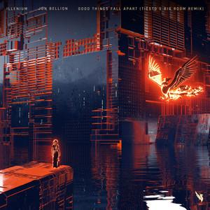 Good Things Fall Apart (with Jon Bellion) [Tiësto's Big Room Remix]