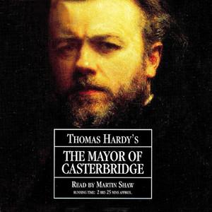 The Mayor of Casterbridge (Abridged) Audiobook