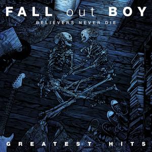 Believers Never Die - Greatest Hits album