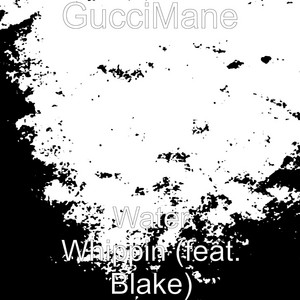 Water Whippin (feat. Blake)