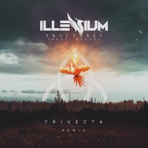 Fractures (Trivecta Remix) [feat. Nevve]