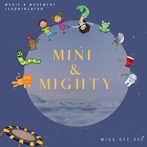 Mini & Mighty album