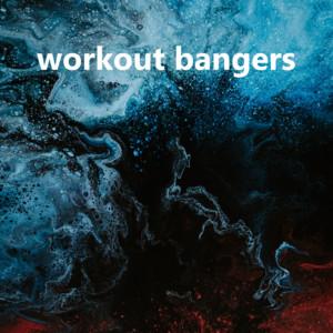 workout bangers