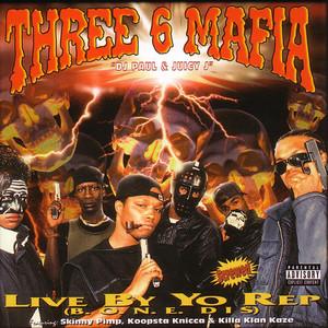 Live By Yo Rep(Bone Dis) album