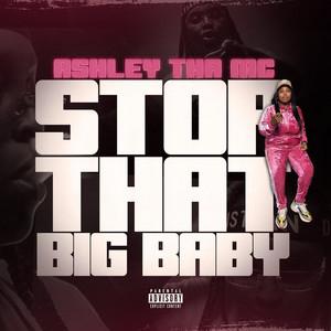 Stop That Big Baby