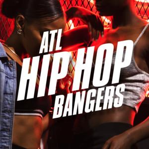 ATL Hip Hop Bangers