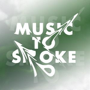 Music To Smoke To