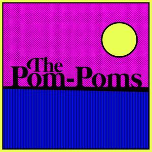 The Pom-Poms