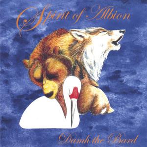 Spirit Of Albion - Damh The Bard