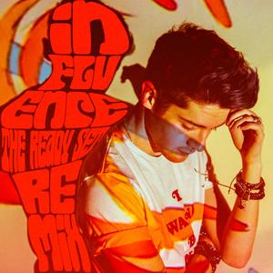 Influence (The Ready Set Remix)