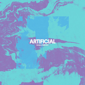 artificial (Labajura Remix)