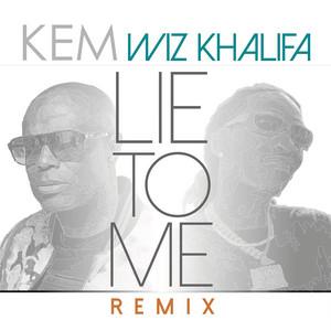 Lie To Me (Remix) (feat. Wiz Khalifa)