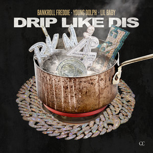 Drip Like Dis (feat. Young Dolph & Lil Baby) [Remix]